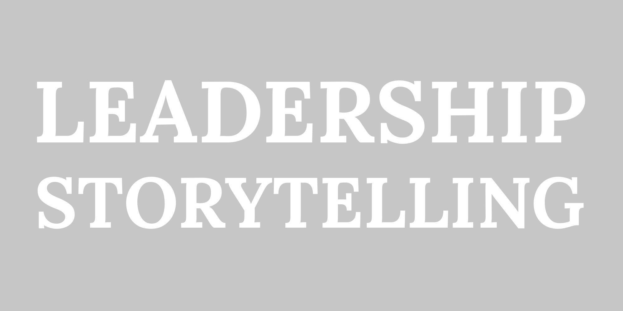 Leadership Storytelling