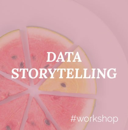 Storytelling Workshop: Tell Stories with Data and Visuals
