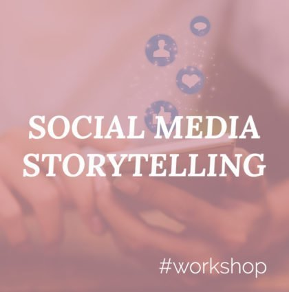 Social Media Storytelling Workshop