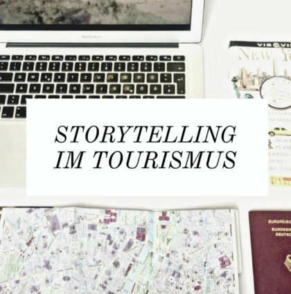 Digitales Sightseeing – Best of Tourismus Storytelling