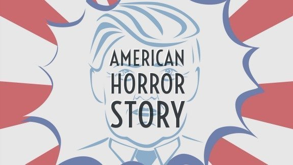 American Horror Story klein - Trump and the dark side of storytelling