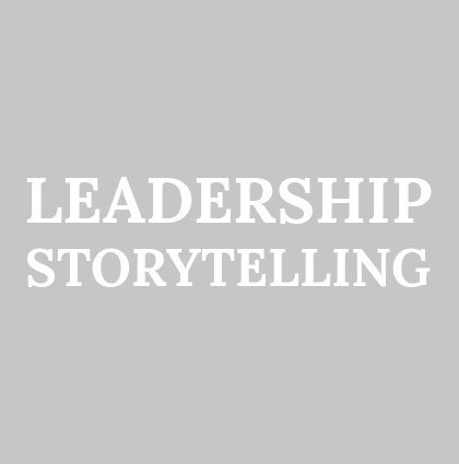 Storytelling for Leadership