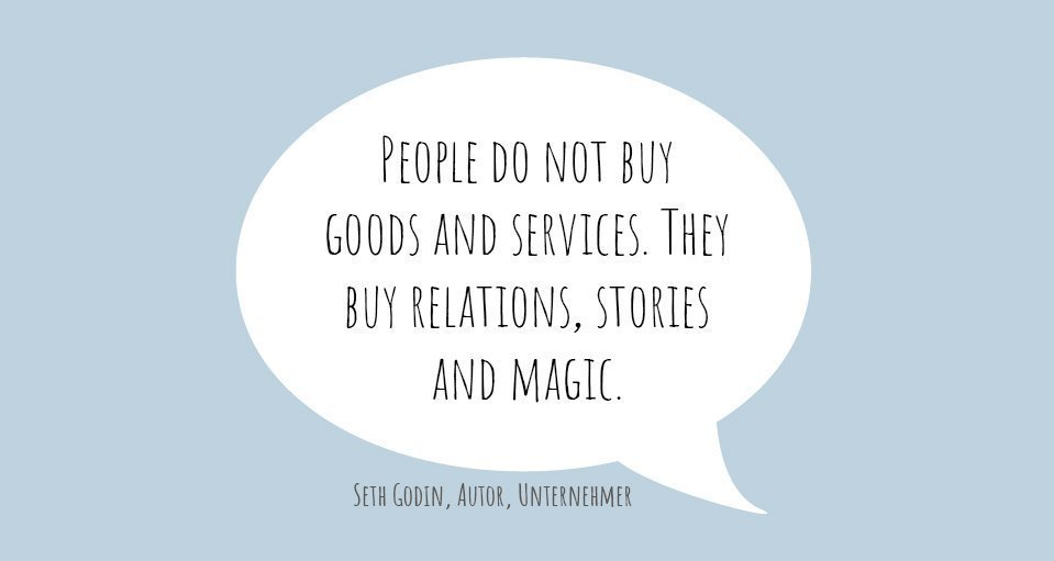 "Zitat von Steven Godin: ""People do not buy goods and services. They buy relations, stories and magic."""