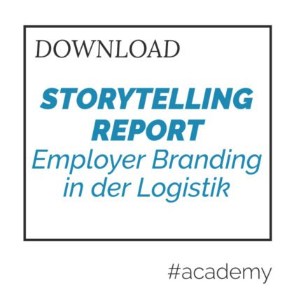 Storytelling Report – Employer Branding in der Logistik