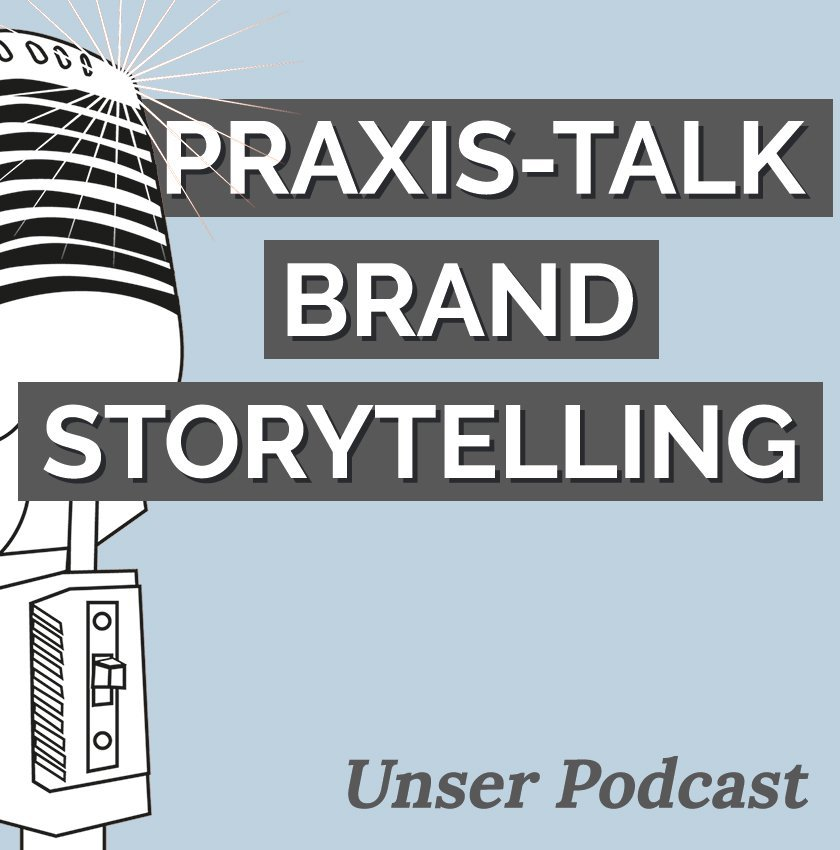 Podcast Praxis Talk Brand Storytelling