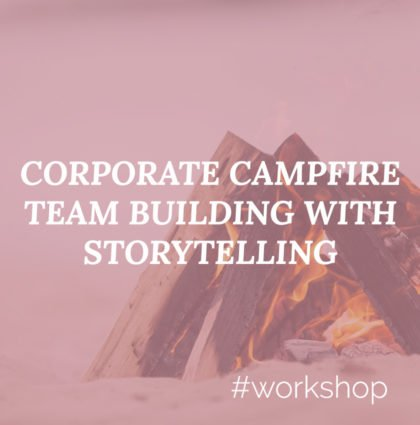 Corporate Campfires: Team building with Storytelling
