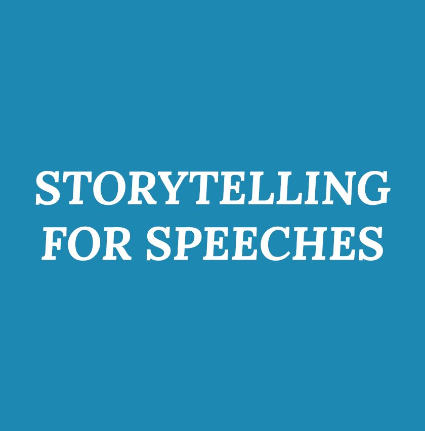 Storytelling for Speeches
