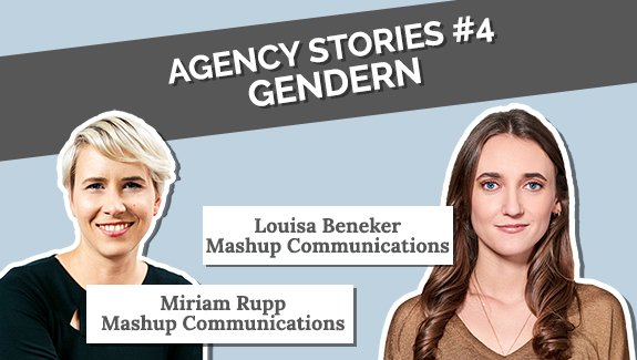 Agency Stories Miriam Rupp Louisa Beneker Gendergerechte Sprache