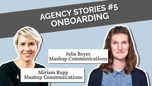 Agency Stories #5 Onboarding Miriam Rupp Julia Beyer